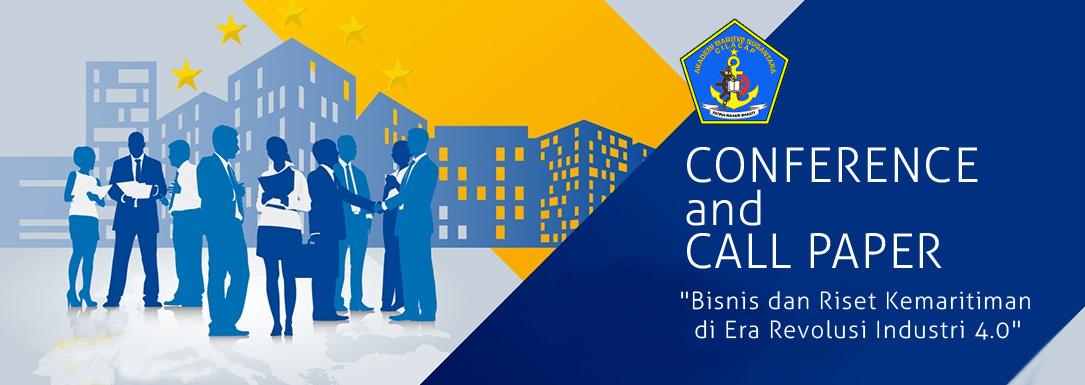 Conference and Call Paper  : Bisnis dan Riset Kemaritiman di Era Revolusi Industri 4.0